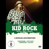 Kid Rock: Rock and Roll Rebel