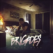 The Brigades: Indefinate