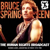 Bruce Springsteen: The  Human Rights Broadcast