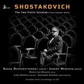 Shostakovich: The Two Violin Sonatas String Quartet No. 4 - Andantino; Stravinsky/Shostakovich: Symphony of Psalms (for 2 pianos); Braga: La Serenata / Jeremy Menuhin, piano; Sasha Rozhdestvensky, violin