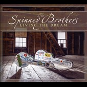 Spinney Brothers: Living the Dream *