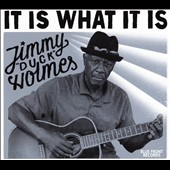 Jimmy Duck Holmes: It Is What It Is [Blister] *