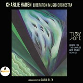 Liberation Music Orchestra/Charlie Haden: Time/Life (Song for the Whales and Other Beings) [11/4]
