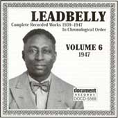 Lead Belly: Complete Recorded Works, Vol. 6 (1947)