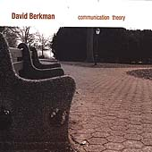 David Berkman: Communication Theory