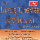 Stuart: The Little Thieves of Bethlehem / Ponti, Rochester