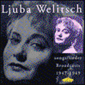 Ljuba Welitsch - Broadcasts 1947-49