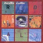 Tourette's Lautrec: Red All