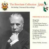 Beecham Collection - Delius: Brigg Fair, etc /London PO, etc