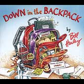 Bill Harley: Down in the Backpack [Digipak]