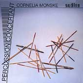 Percussion Concertant / Cornelia Monske