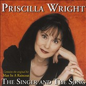 Priscilla Wright: The Singer and the Song