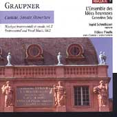 Graupner: Cantate, Sonate, Ouverture / Soly, Schmith