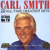Carl Smith: 20 All-Time Greatest Hits