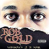 Robert Gold: Windows 2 A Soul [PA]