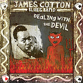 James Cotton Blues Band (Harmonica): Dealin' with the Devil: Best of James Cotton