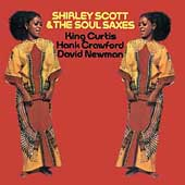 Shirley Scott: Shirley Scott & the Soul Saxes