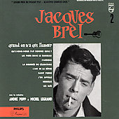 Jacques Brel: Quand On N'a Que l'Amour [Phillips]