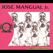 Jose Mangual Jr.: Tribute to Chano Pozo [Slipcase]
