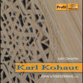 Kohaut: Lute Concertos / Schneiderman, et al