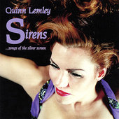 Quinn Lemley: Sirens...Songs of the Silver Screen