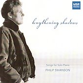Lengthening Shadows - Philip Swanson: Songs for Solo Piano