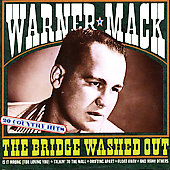 Warner Mack: Bridge Washed Out: 20 Country Hits