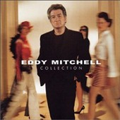 Eddy Mitchell: Best of Eddy Mitchell