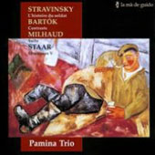 Bartok: Contrasts, Sz. 111; Milhaud: Suite Op. 157b; Stravinsky: L'Histoire du Soldat, suite; Staar: Structures V / Pamina Trio