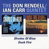 Ian Carr (Trumpet)/Don Rendell/Don Rendel: Shades of Blue/Dusk Fire