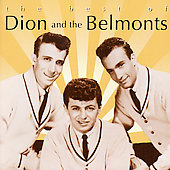 Dion & the Belmonts: The Best of Dion and the Belmonts [2001]