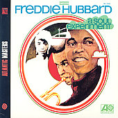 Freddie Hubbard: A Soul Experiment/Autobiography [Remaster]