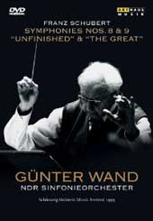 Schubert: Symphonies Nos. 8 & 9 / Gunter Wand, NDR SO [DVD]