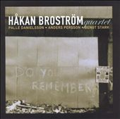 Håkan Broström: Do You Remember?