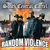 South Central Cartel: Random Violence [PR]