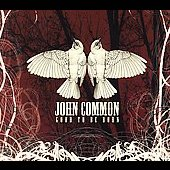 John Common: Good to Be Born [Digipak]