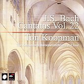Bach: Cantatas Vol 22 / Ton Koopman, Amsterdam Baroque Choir