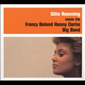 Gitte Hænning: Meets the Francy Boland Kenny Clark Big Band