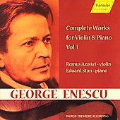 Enescu: Complete Works for Violin & Piano Vol 1 / Azoite
