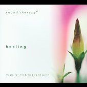 Sound Therapy/David Lyndon Huff: Sound Therapy: Healing
