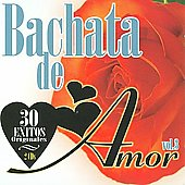 Various Artists: Bachata de Amor, Vol. 3