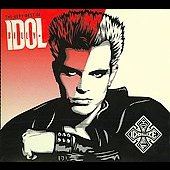 Billy Idol: The Very Best of Billy Idol: Idolize Yourself