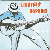Lightnin' Hopkins: Country Blues