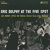 Eric Dolphy/Eric Dolphy Quintet: Eric Dolphy at the Five Spot, Vol. 1