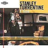 Stanley Turrentine: T Time