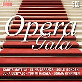 Opera Gala / Mattila, Hynninen, Isokoski, Hakala, Garanca, Uusitalo, et al