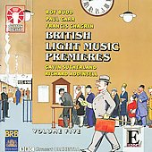 British Light Music Premieres, Vol. 5