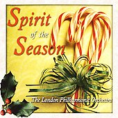 Spirit of the Season / London Philharmonic Orchestra