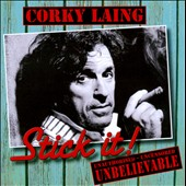 Corky Laing: Stick It