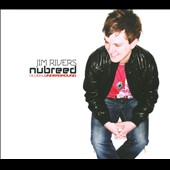 Jim Rivers: Nubreed *